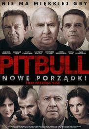 Pitbull. Nowe porządki - opis filmu