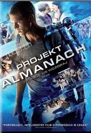 Projekt Alamanach: Witajcie we wczoraj - opis filmu