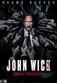 John Wick 2  - opis filmu
