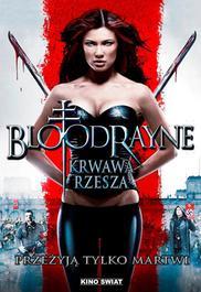 BLOODRAYNE – Krwawa Rzesza - opis filmu