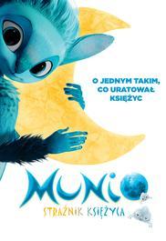 Munio - Strażnik Księżyca - opis filmu