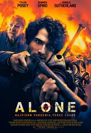 Alone. Najpierw pandemia, teraz chaos